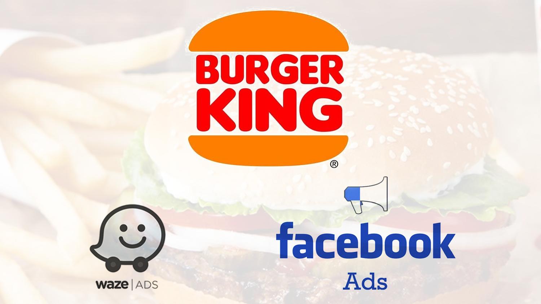 Burger King Waze ADS Facebook ADS