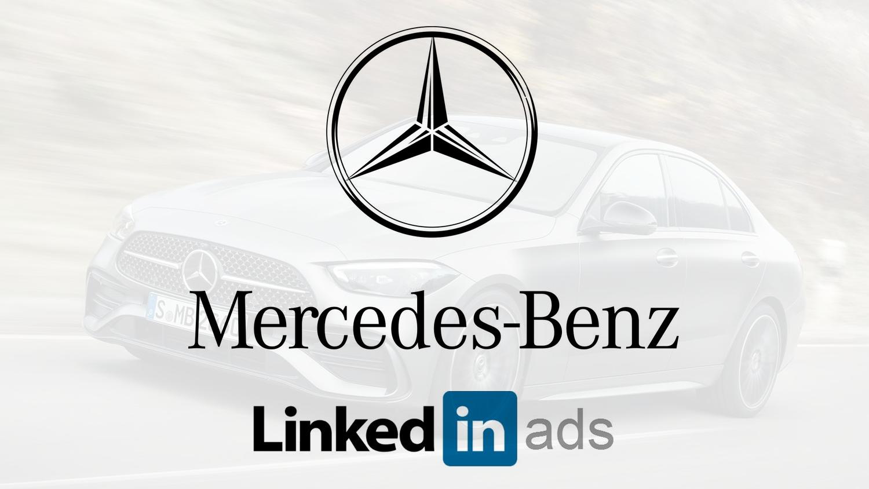 Linkedin ADS - Mercredes